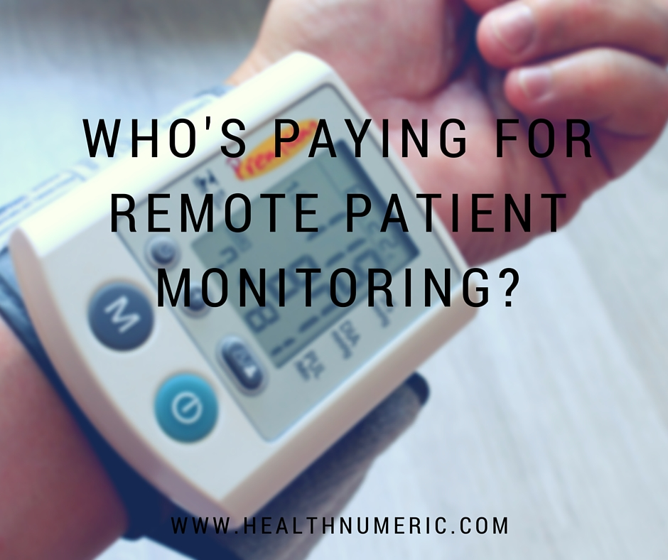 Who's Paying for Remote Patient Monitoring